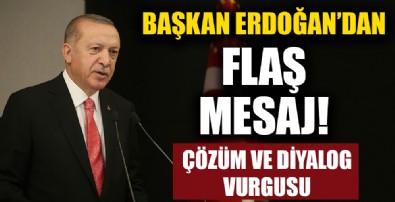Cumhurbaşkanı Erdoğan flaş mesaj...