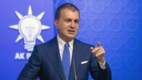 KıBRıS - AK Parti Sözcüsü Çelik'ten ABD'ye tepki:!