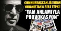 İBRAHİM KALIN - Cumhurbaşkanlığı'ndan Yunanistan'a sert tepki!