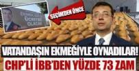 KEPEKLİ EKMEK - CHP'li İBB halk ekmeğe bir yılda yüzde 73 zam yaptı!