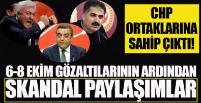 CHP ortağına sahip çıktı! 6-8 Ekim gözaltıları için skandal paylaşımlar...