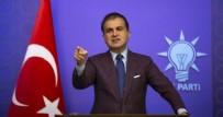 ÖMER ÇELİK - AK Parti'den CHP'nin iftirasına sert tepki: Türkiye karşıtı ahlak dışı bir provokasyondur
