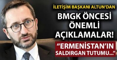 İletişim Başkanı Altun'dan BMGK öncesi önemli açıklamalar