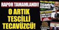 TÜRK CEZA KANUNU - HDP'li tecavüzcü Tuma Çelik hakkında rapor tamamlandı!
