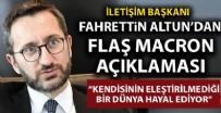 HIZBULLAH - İletişim Başkanı Fahrettin Altun'dan 'Macron' açıklaması