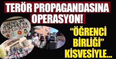 Terör propagandasına operasyon! 17 gözaltı