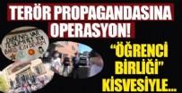 1 EYLÜL - Terör propagandasına operasyon! 17 gözaltı