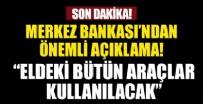 MERKEZ BANKASı - Merkez Bankası'ndan flaş istikrar açıklaması