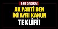 MEHMET MUŞ - AK Parti'den iki ayrı kanun teklifi