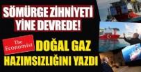 DOĞALGAZ - The Economist'in doğalgaz keşfi hazımsızlığı!