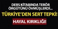 DIŞİŞLERİ BAKANLIĞI SÖZCÜSÜ - Türkiye'den Fransa'daki ders kitabında yer alan skandal ifadelere sert tepki