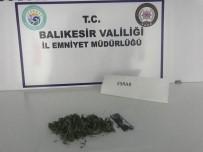 Balıkesir'de Narkotik Polisi Uyuşturucu Satıcılarına Göz Açtırmıyor