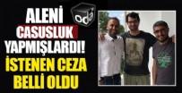 AĞIR CEZA MAHKEMESİ - MİT şehidini ifşa etmişlerdi! Barış Pehlivan, Barış Terkoğlu ve Murat Ağırel için istenen ceza belli oldu