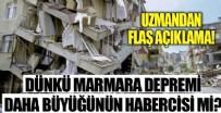 AVRUPA - Dünkü deprem daha büyüğünün habercisi mi?