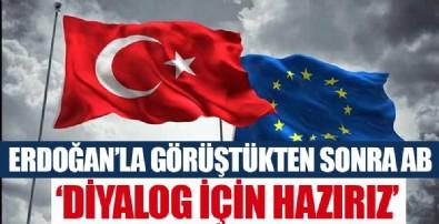 AB: Türkiye ile diyalog için çalışmayı sürdürmeye hazırız