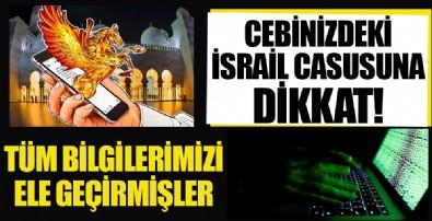 Cebinizdeki İsrail casusuna dikkat! Pegasus yazılımı kameranızı mikrofonunuzu ve konumunuzu böyle kontrol ediyor