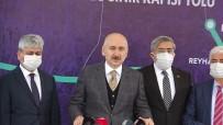 Bakan Karaismailoğlu Açıklaması 'Projelerimiz Üretimi, İstihdamı, Turizmi Ve Tarımı Geliştiriyor'