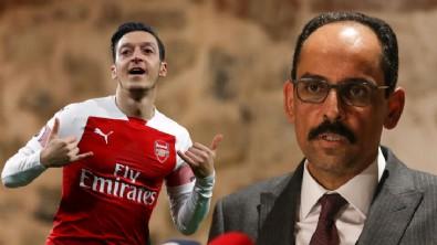 İbrahim Kalın'dan Mesut Özil paylaşımı