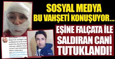Sosyal medya bu vahşeti konuşmuştu... Eşine falçatayla saldıran cani tutuklandı!