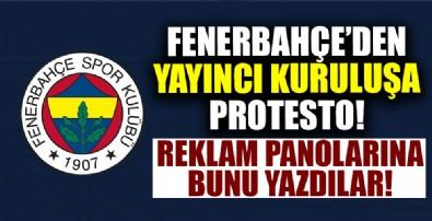 Fenerbahçe yayıncı kuruluşu protesto etti!
