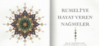 Ödüllü Kitap 'Evlâd-I Fâtihandan Kadim Sesler Balkan İlahileri 2' Adlı Eser Okuyucuların Beğenisine Sunuldu
