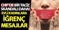 CHP'li Giresun Bulancak İlçe Başkanı Necmi Sıbıç'ın evli kadınlara taciz mesajları attığı ortaya çıktı