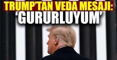 Trump'tan veda mesajı: 'Gururluyum!'