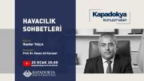 Kapadokya Konuşmalarında Havacılık Sohbetleri Konuşuldu