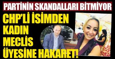 CHP'li isimden, kadın meclis üyesine ağır hakaret!!