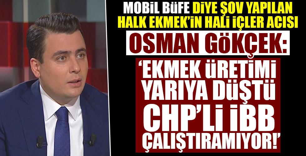 Osman Gökçek: 'İBB'nin algısını gözler önüne serdi!'