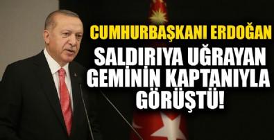 Saldırıya uğrayan gemiyle ilgili Cumhurbaşkanı Erdoğan'dan flaş talimat