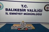 Balıkesir'de Polis Son 1 Haftada 74 Uyuşturucu Şüphelisini Yakaladı