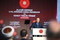 Cumhurbaşkanı Erdoğan Açıklaması 'Elazığ'da 8 Bin Ailemizi Yeni Evlerine Kavuşturmuş Oluyoruz'