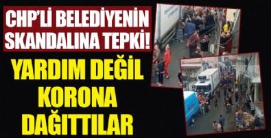 CHP'li İzmir Büyükşehir Belediyesi'nden erzak dağıtım rezaleti! Korona önlemleri hiçe sayıldı