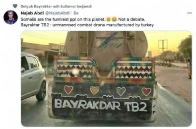 Bayraktar TB2 kamyon arkası yazısı oldu!