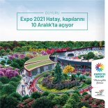 'Expo 2021 Hatay'a Covid-19 Nedeniyle Yeni Tarih