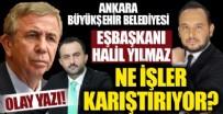 KANADA - Ankara Büyükşehir Belediyesi EşBaşkanı Halil İbrahim Yılmaz ne işler karıştırıyor?