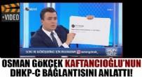 Osman Gökçek, Canan Kaftancıoğlu'nun terör örgütleri ile ilişkisini deşifre etti