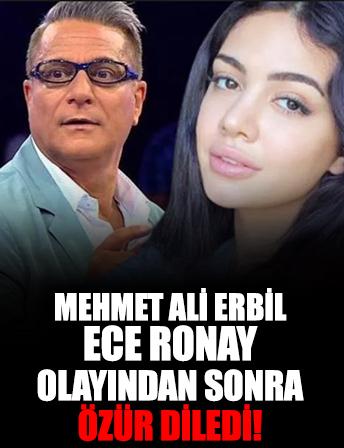 Ece Ronay olayından sonra Mehmet Ali Erbil özür diledi!