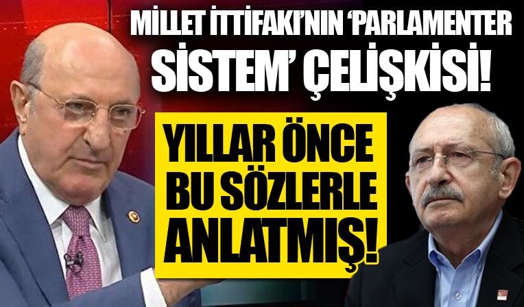 Millet İttifakı'nın parlamenter sistem çelişkisi! CHP'li vekil İlhan Kesici ve parlamenter sistemi yıllar önce bu sözlerle anlatmış