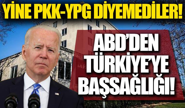 Yine PKK-YPG diyemediler! ABD'den Türkiye'ye başsağlığı!