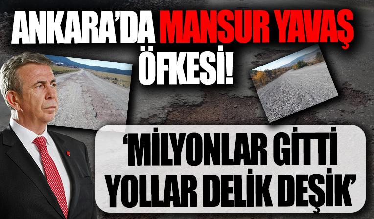 Ankara'da Mansur Yavaş öfkesi! Asfalta milyonlar gitti yollar delik deşik