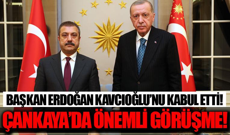 Çankaya'da önemli görüşme! Başkan Erdoğan Merkez Bankası Başkanı Şahap Kavcıoğlu'nu kabul etti!
