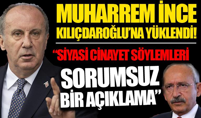 Muharrem İnce'den Kılıçdaroğlu'nun 'Siyasi cinayet' söylemlerine yanıt: Sorumsuz bir açıklama