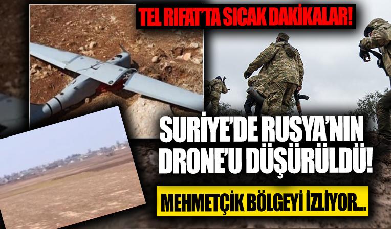 Tel Rıfat'ta sıcak dakikalar! Rusya'ya ait drone düşürüldü! Mehmetçik eller tetikte bölgeyi izliyor...
