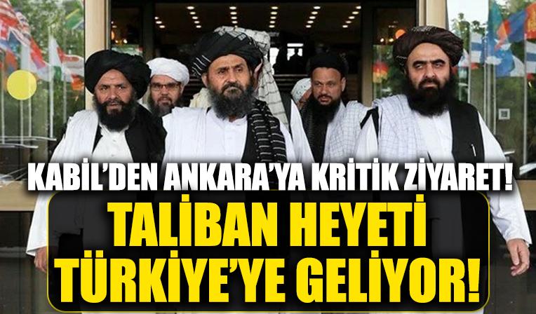 Afganistan'dan Türkiye'ye kritik ziyaret!