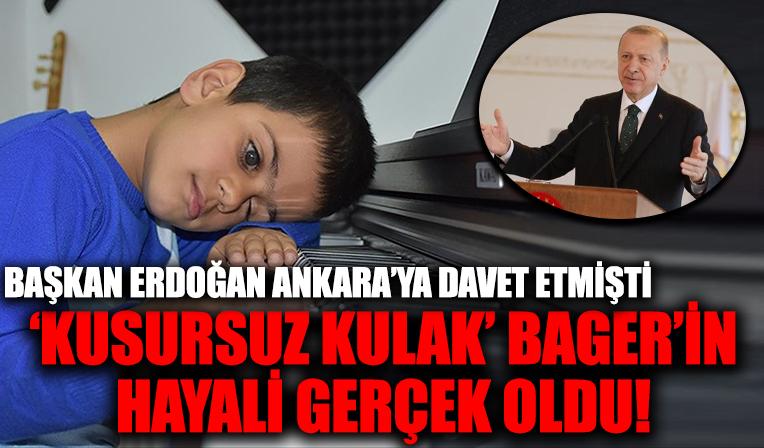 Başkan Erdoğan'ın Ankara'ya davet ettiği 'Kusursuz Kulak' Bager konuştu: Sesini duyunca dünyalar benim oldu