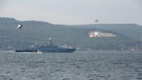 Rus Savas Gemisi Çanakkale Bogazi'ndan Geçti