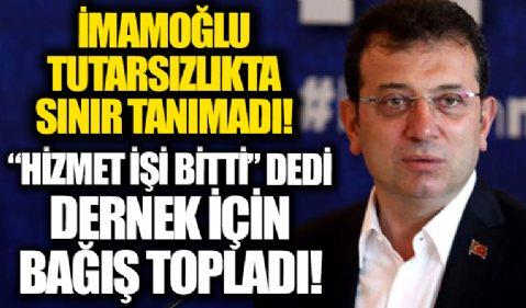 CHP'l İBB Başkanı Ekrem İmamoğlu'nun 'dernek' tutarsızlığı! ÇYDD adına 'bağış' çağrısı yapıp çalışmalar yürüttü