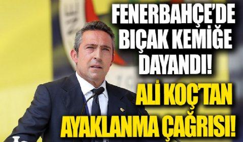 Fenerbahçe'de bıçak kemiğe dayandı! Başkan Ali Koç camiaya ayaklanma çağrısı yaptı